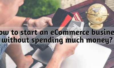 How To Start An Ecommerce Business Without Spending Much Money?