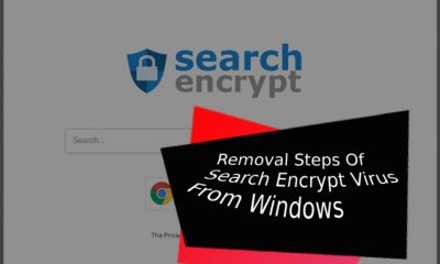 Removal Steps Of Search Encrypt Virus From Windows