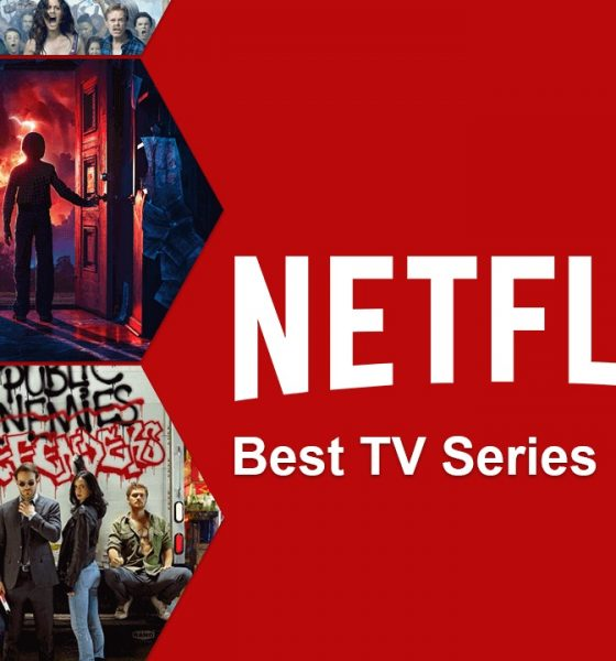 List Of 10 Best Shows On Netflix To Watch In 2019
