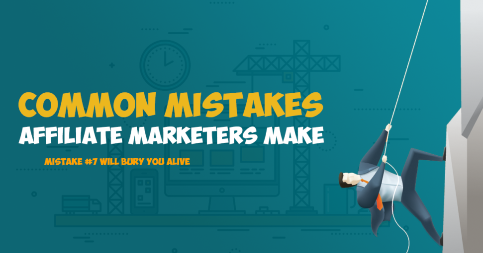 affiliate marketing mistake