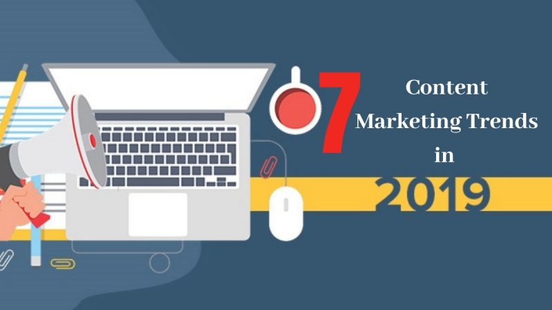 7 Interesting Content Trends to Look Out For 2019!