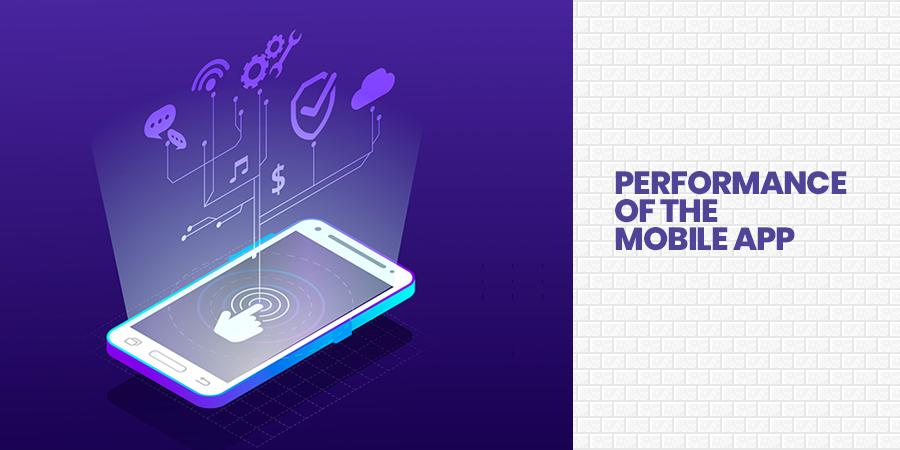 Performance of the Mobile App