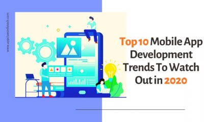 10 Mobile Application Development Trends to Watch Out in 2020