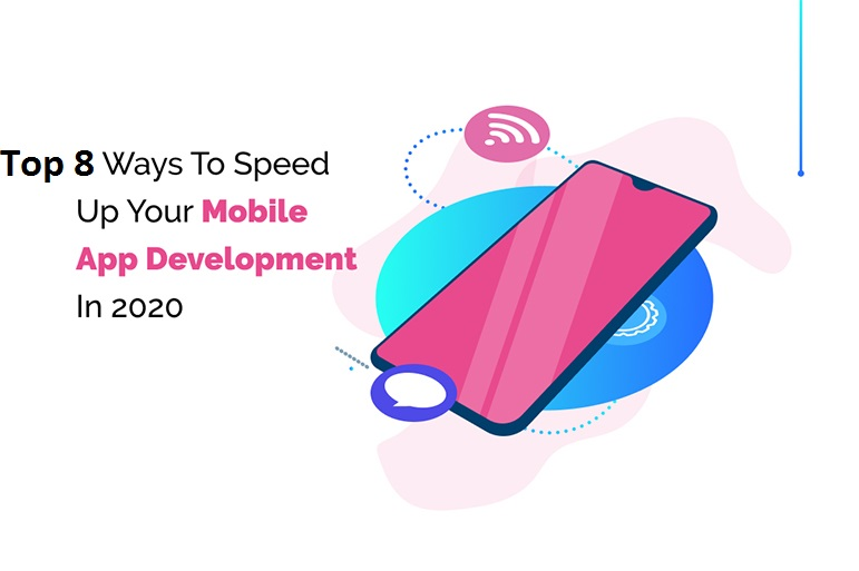Speed up Your Mobile Application Development