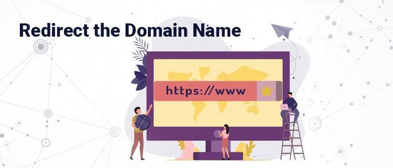Redirect the Domain Name
