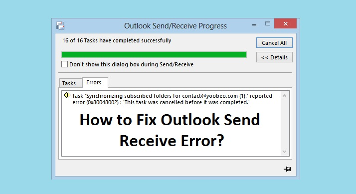 How to Fix Outlook Send Receive Error: Top 5 Methods