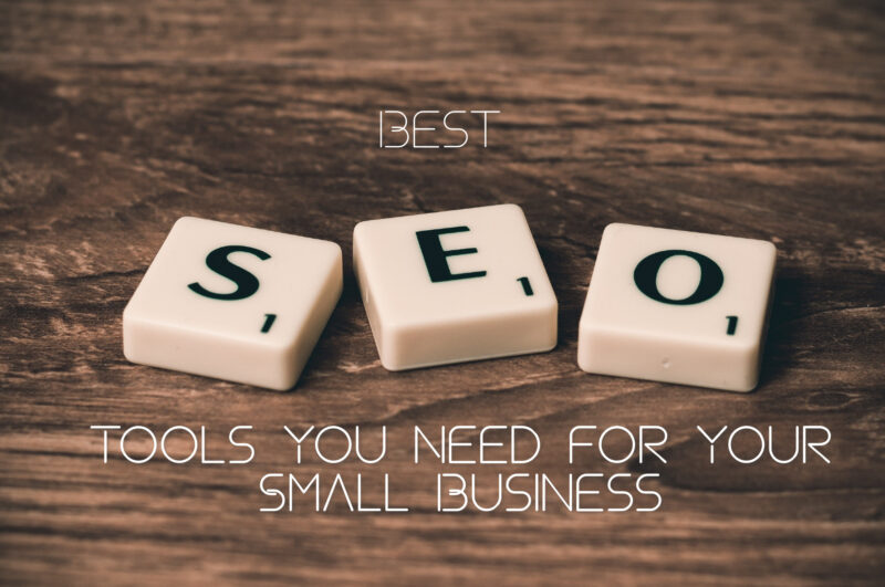 Best SEO Tools You Need for Your Small Business