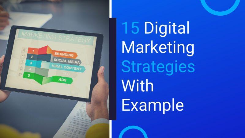 Top 15 Digital Marketing Strategies for 2020